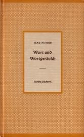 Max Picard - Wort und Wortgeräusch