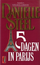 Danielle Steel - 5 dagen in parijs