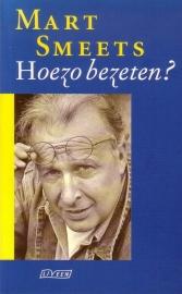 Mart Smeets - Hoezo bezeten?