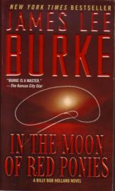 James Lee Burke - In the Moon of Red Ponies