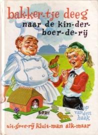 Joop van den Haak - Bakkertje Deeg naar de kinderboerderij