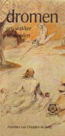 Annelies van Ostaden-de Jong - Dromen om wakker te worden [gesigneerd]