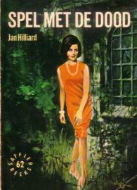 Saffier-reeks 62: Jan Hilliard - Spel met de dood