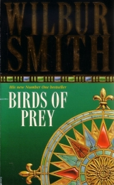 Wilbur Smith - Birds of Prey