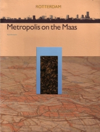 Ruud Brouwers - Rotterdam: Metropolis on the Maas