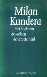 Milan Kundera - Het boek van de lach en de vergetelheid