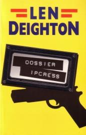 Len Deighton - Dossier Ipcress