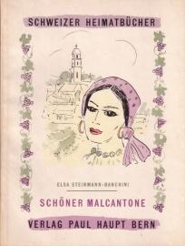 Elsa Steinmann-Banchini - Schöner Malcantone