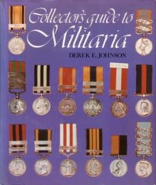 Derek E. Johnson - Collector`s Guide to Militaria