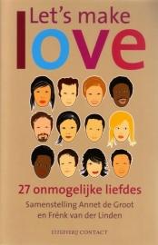 Let`s make love - 27 onmogelijke liefdes