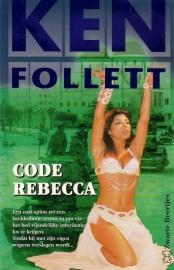 Ken Follett - Code Rebecca