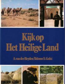 A. van der Heyden/Shlomo S. Gafni - Kijk op Het Heilige Land