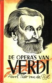 Theo van der Bijl - De opera`s van Verdi