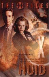 Ben Mezrich - The X Files: Huid