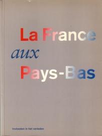 La France aux Pays-Bas - Invloeden in het verleden