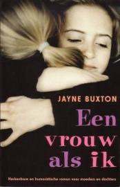 Jayne Buxton - Een vrouw als ik