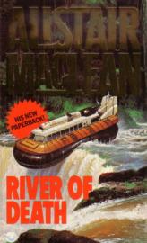 Alistair MacLean - River of Death