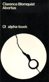 Clarence Blomquist - Abortus