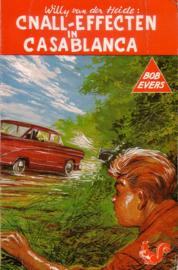 Willy van der Heide - Bob Evers: 32. Cnall-effecten in Casablanca