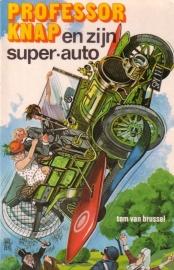 Tom van Brussel - Professor Knap en zijn super-auto