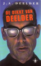 J.A. Deelder - De dikke van Deelder