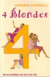 Candace Bushnell - 4 Blondes