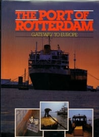 The Port of Rotterdam - Gateway to Europe