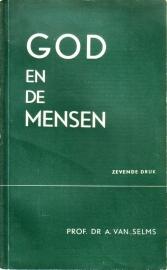 Prof. Dr. A. van Selms - God en de mensen