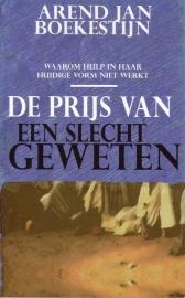 Arend Jan Boekestijn - De prijs van een slecht geweten