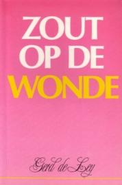 Gerd de Ley - Zout op de wonde [aforismen]