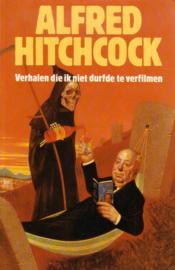 Alfred Hitchcock - Verhalen die ik niet durfde te verfilmen
