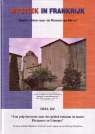 Mystiek in Frankrijk - deel XIV: Een pelgrimstocht naar het gebied rondom en tussen Périgueux en Limoges