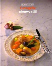 Gezond koken - Gevogelte nieuwe stijl