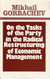 Mikhail Gorbachev - On the Tasks of the Party