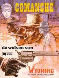 Comanche - 3. De wolven van Wyoming [1e druk]