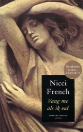 Nicci French - Vang me als ik val