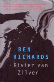 Ben Richards - Rivier van Zilver