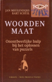Jan Meulendijks/Bart Schuil - Topscore Woordenmaat