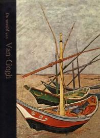 De wereld van Van Gogh [1853-1890]