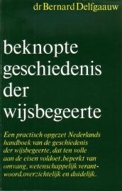 Dr. Bernard Delfgaauw - Beknopte geschiedenis der wijsbegeerte