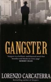 Lorenzo Carcaterra - Gangster
