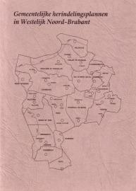 Gemeentelijke herindelingsplannen in Westelijk Noord-Brabant 1814-1940