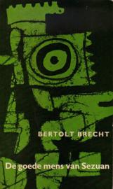 Bertolt Brecht - De goede mens van Sezuan