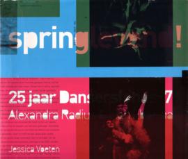Jessica Voeten - Springlevend! 25 jaar Dansersfonds '79