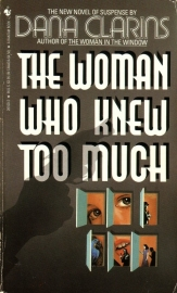 Dana Clarins - The Woman Who Knew Too Much