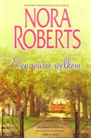 Nora Roberts - Een warm welkom [omnibus]