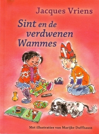 Jacques Vriens - Sint en de verdwenen Wammes
