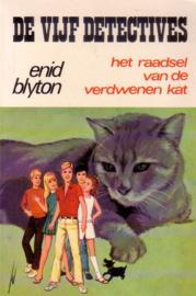 Enid Blyton - De Vijf Detectives: 02. Het raadsel van de verdwenen kat