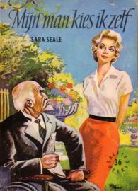 Saffier-reeks 36: Sara Seale - Mijn man kies ik zelf