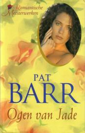 Pat Barr - Ogen van Jade + Bloem van Jade